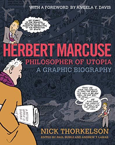 Pdf Graphic Novels Herbert Marcuse, Philosopher of Utopia: A Graphic Biography