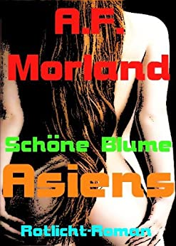 sch ne blume asiens german edition kindle edition by a f morland literature fiction. Black Bedroom Furniture Sets. Home Design Ideas