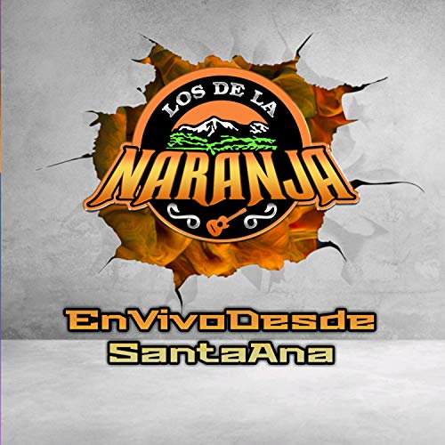 En Vivo Desde Santa Ana by Los de la Naranja on Amazon Music ...