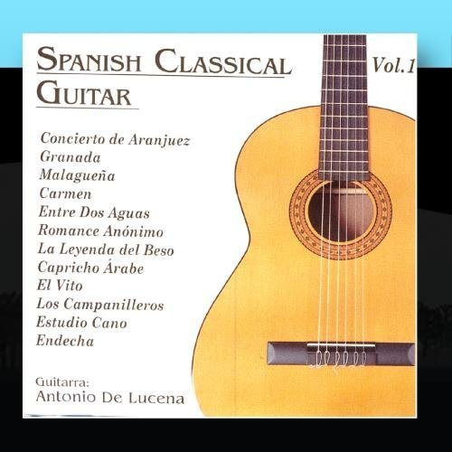 Spanish Classical Guitar 1 by Antonio De Lucena : Antonio De ...