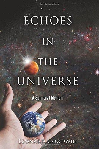 Download Echoes In The Universe: A Spiritual Memoir pdf epub