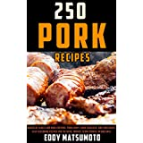 250 Recipes for Pork: Barbecue sauces and rubs for ribs, pork chops, pork shoulder, and pork roast. Easy seasoning recipes for the oven, smoker, slow-cooker, or BBQ grill.