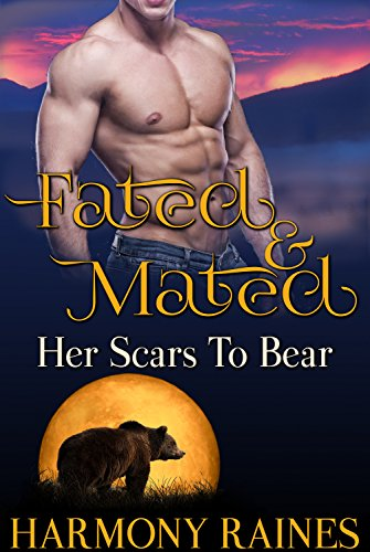 Her Scars to Bear (Fated and Mated Book 1)
