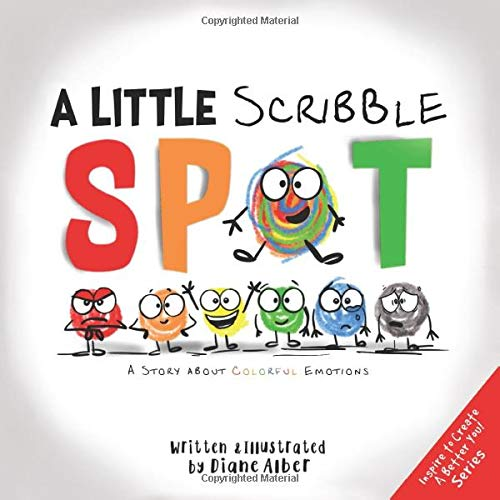 Amazon.com: A Little Scribble SPOT: A Story About Colorful ...