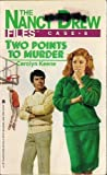 Two Points to Murder, Carolyn Keene, 0671630792