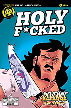 Holy F*cked #2 by [Marino, Nick]