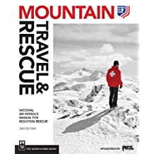 Mountain Travel & Rescue: National Ski Patrol's Manual for Mountain Rescue, 2nd Edition