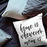 Anna Flora | Home Is Wherever Mom Is Pillow Cover| Home Décor | Bedding Décor | Mom Quotes Pillow Cover | Mother's Day Gift | Mom Gift | Home Quotes | Gift for Mother
