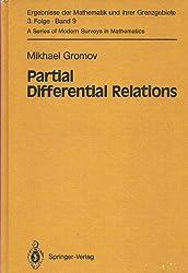 Partial Differential Relations (Ergebnisse Der Mathematik Und Ihrer Grenzgebiete 3 Folge)