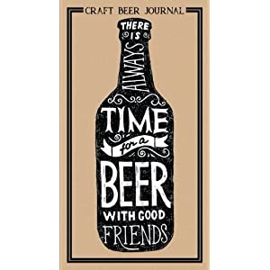 Craft Beer Journal: A Beer Tasting Journal, Logbook & Festival Diary & Notebook
