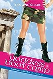 Goddess Boot Camp (Oh. My. Gods. Book 2)