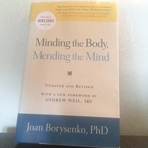 Minding the Body, Mending the Soul, Joan Borysenko