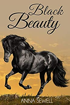 Black Beauty by [Anna Sewell]
