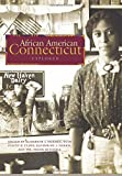 img - for African American Connecticut Explored (Garnet Books) book / textbook / text book