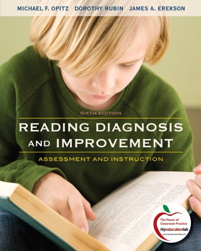 Reading Diagnosis and Improvement: Assessment and Instruction (6th Edition)