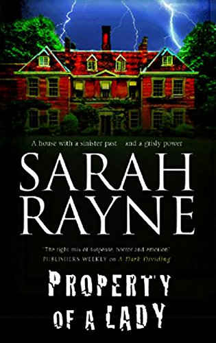 Property of a Lady (A Nell West and Michael Flint Haunted House Story Book 1) by [Rayne, Sarah]