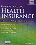 img - for Bundle: Understanding Health Insurance: A Guide to Billing and Reimbursement A Guide to Billing and Reimbursement (with Premium Web Site, 2 terms (12 ... Demo Printed Access Card), 13th + MindTap... book / textbook / text book