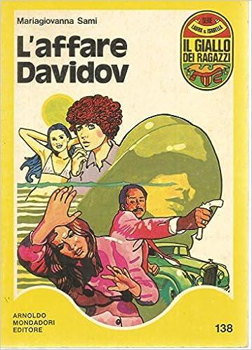 MARIAGIOVANNA SAMI: L'AFFARE DAVIDOV