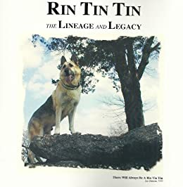 RIN TIN TIN The Lineage and Legacy