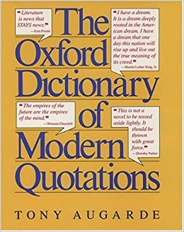 The Oxford Dictionary Of Modern Quotations Oxford Quick Reference