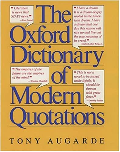 The Oxford Dictionary of Modern Quotations (Oxford Reference)