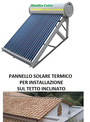 Manita calor Panel Solar Térmico 10 tubos Heat Pipe presurizado 100 L inoxidable Tejado inclinado