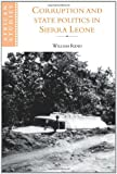 Corruption and State Politics in Sierra Leone (African Studies)