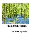 Poesias Lyricas Completas, João de Deus and Braga Teóphilo, 1116068257