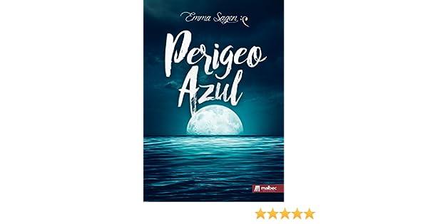 Amazon.com: Perigeo Azul. Fantasía Épica: Un thriller excepcional de novela fantástica (Spanish Edition) eBook: Emma Sagen: Kindle Store