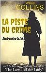 Seule contre la Loi ou 'La Piste du Crime' - ebook par Collins