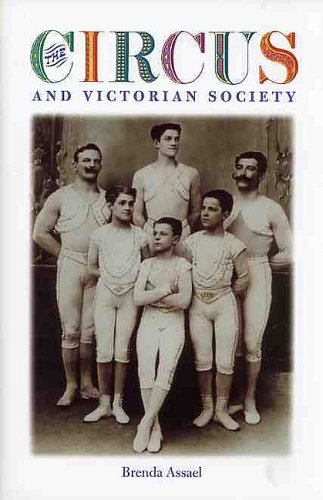 The Circus and Victorian Society (Victorian Literature and Culture Series)