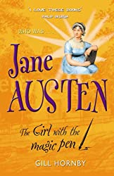 Jane Austen: The Girl with the Magic Pen (Who Was...?)