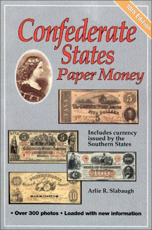 Confederate States Paper Money Confederate Paper Money