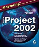 Mastering Microsoft Project 2002, Gini Courter and Annette Marquis, 0782141471