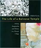 The Life of a Balinese Temple, Hildred Geertz, 0824825330