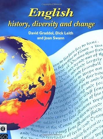 English: History, Diversity and Change (English Language: Past, Present & Future) (Language Variation And Change)
