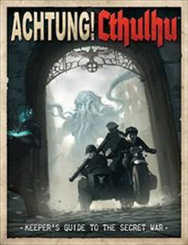 Achtung! Cthulhu Keeper's Guide to the Secret War