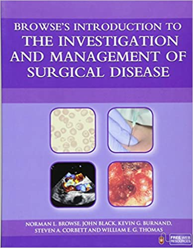 Browse's Introduction to the Investigation and Management of Surgical Disease