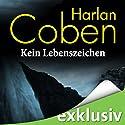 Kein Lebenszeichen Hörbuch von Harlan Coben Gesprochen von: Detlef Bierstedt