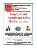 Employment Readiness Skills Guide for Special Education Students : Student Edition, Skarlinski, Robert W., 1585320110