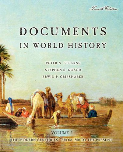 Documents in World History: The Modern Centuries, Volume 2 (From 1500 to the Present) (4th Edition)