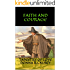 Faith and Courage: 2nd edition -A Novel of Colonial America (Tapestry of Love Book 2): Book 2 in Tapestry of Love Series