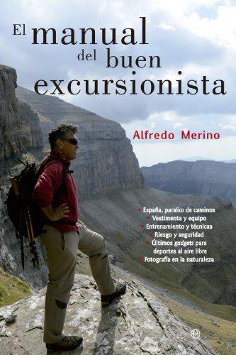 El manual del buen excursionista (Fuera de colección) (Spanish Edition) by [