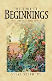 The Book of Beginnings, Steve Stephens, 1577483766