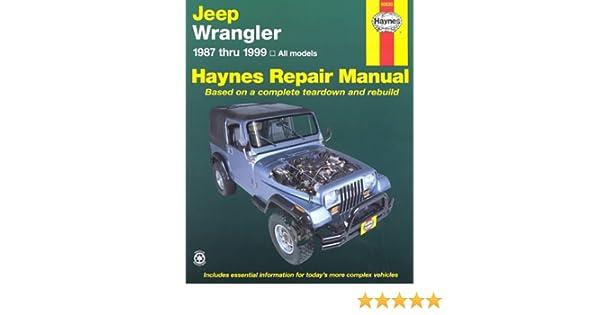 Haynes Jeep Wrangler 1987 Thru 1999 Haynes Repair Manual
