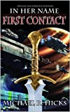 first contact the last war trilogy book 1 special illustrated edition in her name