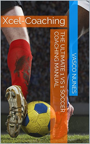 fan products of The Ultimate 1 vs 1 Soccer Coaching Manual: Xcel-Coaching