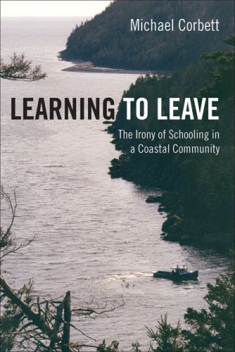 Learning to Leave: The Irony of Schooling in a Coastal Community