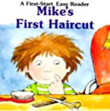 Mike's First Haircut (First-Start Easy Readers)