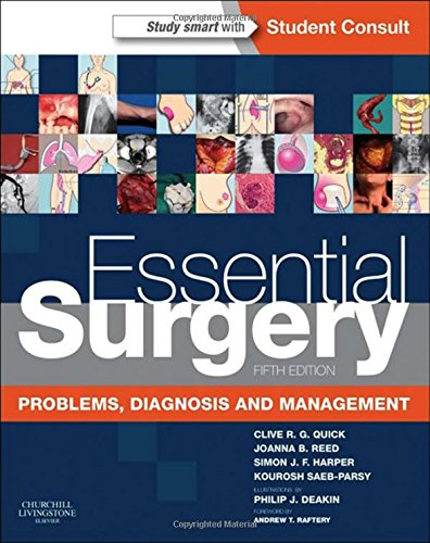 Essential Surgery: Problems, Diagnosis and Management With STUDENT CONSULT Online Access, 5e (Burkitt, Essential Surgery)